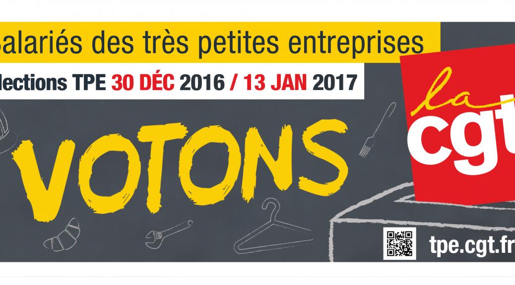 Élection 2016 dans les très petites entreprises votons CGT