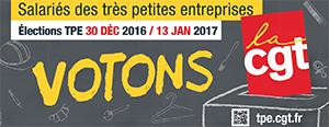 Élections très petites entreprises 2016 donnons de la force à vos métiers votons CGT